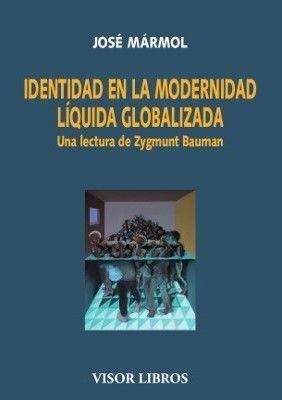 IDENTIDAD EN LA MODERNIDAD LIQUIDA GLOBALIDAD