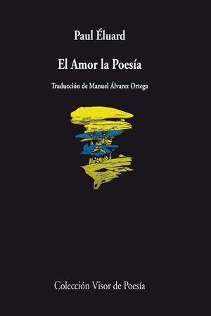 AMOR LA POESÍA,EL. VISOR-POESIA-838