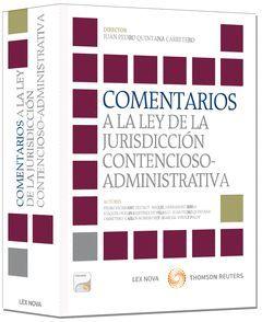 COMENTARIOS A LA LEY DE LA JURISDICCIÓN CONTENCIOSO-ADMINISTRATIVA