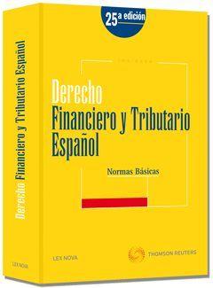 DERECHO FINANCIERO Y TRIBUTARIO ESPAÑOL. NORMAS BÁSICAS (DÚO)