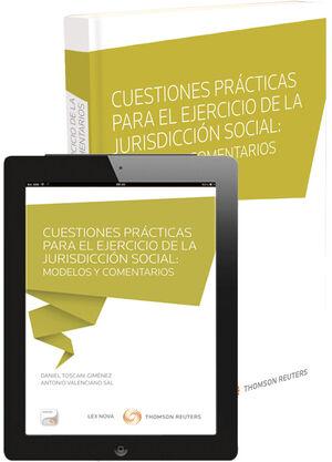CUESTIONES PRÁCTICAS PARA EL EJERCICIO EN LA JURISDICCIÓN SOCIAL: MODELOS Y COME