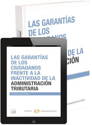 GARANTÍAS DE LOS CIUDADANOS FRENTE A LA INACTIVIDAD DE LA ADMINISTRACIÓN TRIBUTA