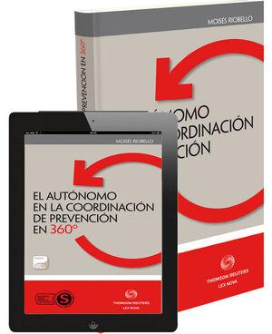 AUTÓNOMO EN LA COORDINACIÓN DE PREVENCIÓN DE 360 º, EL (DÚO: PAPEL + PROVIEW)