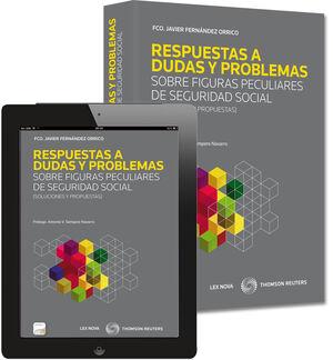 RESPUESTAS A DUDAS Y PROBLEMAS SOBRE FIGURAS PECULIARES DE SEGURIDAD SOCIAL.