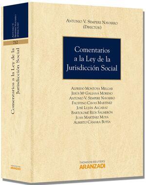 COMENTARIOS A LA LEY DE LA JURISDICCION SOCIAL