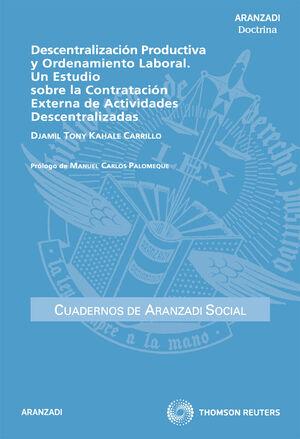 DESCENTRALIZACIÓN PRODUCTIVA Y ORDENAMIENTO LABORAL. UN ESTUDIO SOBRE LA CONTRAT