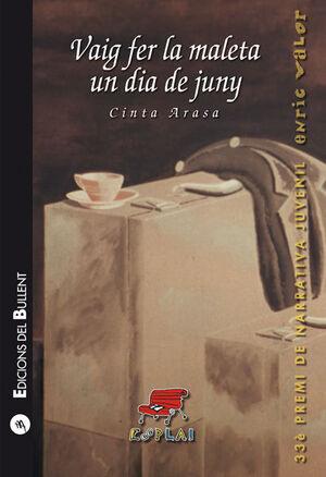 VAIG FER LA MALETA UN DIA DE JUNY (E.55)