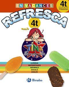 REFRESCA AMB LA TINA SUPERBRUIXA 4T PRIMÀRIA