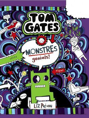 TOM GATES-015. MONSTRES GENIALS!.BRUIXOLA-INF-DURA