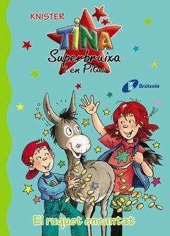 TINA SUPERBRUIXA I EN PITUS 14. EL RUQUET ENCANTAT.BRUIXOLA-DURA-INF