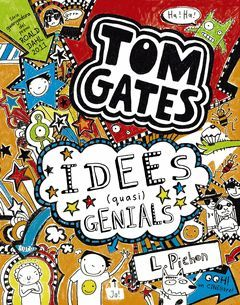 TOM GATES-004. IDEES (QUASI) GENIALS.BRUIXOLA-INF-DURA