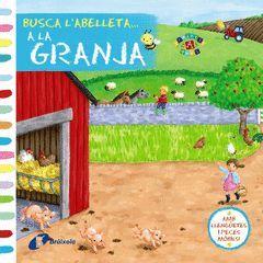 BUSCA L'ABELLETA... A LA GRANJA.BRUIXOLA-INF-DURA
