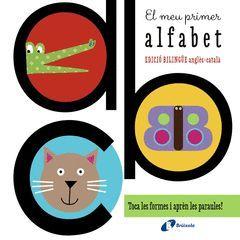 EL MEU PRIMER ALFABET (EDICIÓ BILINGÜE ANGLÈS-CATALÀ)
