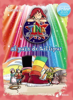 TINA SUPERBRUIXA AL PAÍS DE LIL·LIPUT (ED. COLOR)