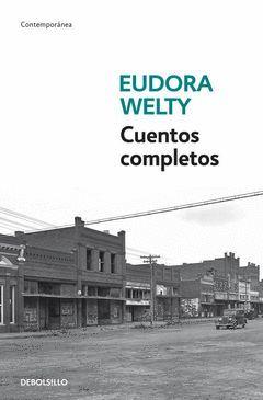 CUENTOS COMPLETOS (WELTY). DEBOLS-CONTEMPORANEA