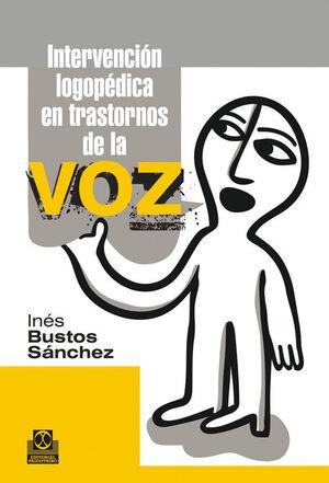 INTERVENCIÓN LOGOPÉDICA EN LOS TRASTORNOS DE VOZ