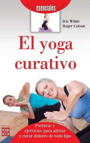 YOGA CURATIVO, EL. ROBIN BOOK