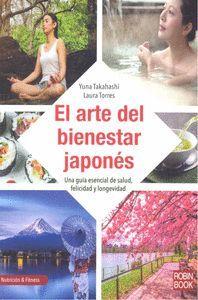 EL ARTE DEL BIENESTAR JAPONES