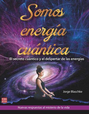 SOMOS ENERGIA CUANTICA