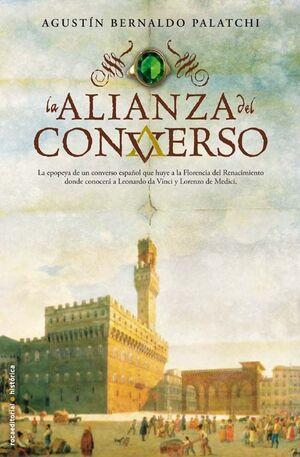 ALIANZA DEL CONVERSO,LA.-ROCA EDITORIAL- HISTORICA
