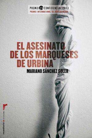 ASESINATO DE LOS MARQUESES DE URBINA,EL. ROCA-CRIMINAL-RUST