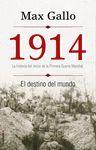 1914.EL DESTINO DEL MUNDO.ROCA-DURA