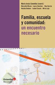 FAMILIA, ESCUELA Y COMUNIDAD:UN ENCUENTRO NECESARIO. OCTAEDRO