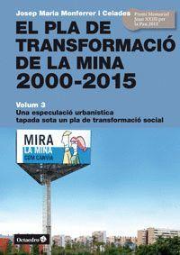 EL PLA DE TRANSFORMACIÓ DE LA MINA, 2000-2015