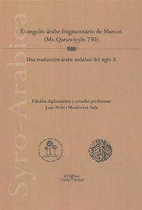 EVANGELIO ÁRABE FRAGMENTARIO DE MARCOS (MS. QARAWIYYIN 730). UNA TRADUCCIÓN ÁRAB