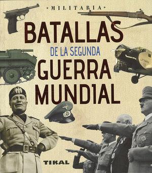 BATALLAS DE LA SEGUNDA GUERRA MUNDIAL