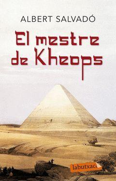 MESTRE DE KHEOPS,EL.LABUTXACA