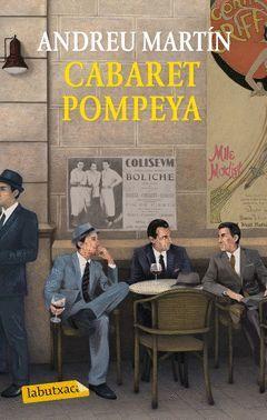 CABARET POMPEYA.LABUTXACA