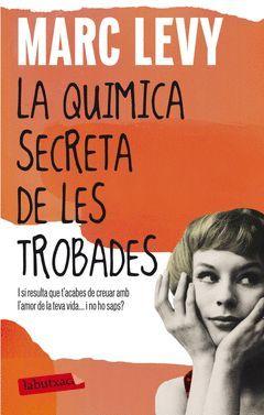 QUÍMICA SECRETA DE LES TROBADES,LA.LABUTXACA