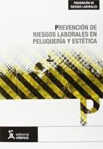 PREVENCION DE RIESGOS LABORALES EN PELUQUERIA Y ESTETICA