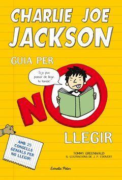 GUIA PER NO LLEGIR D'EN CHARLIE JOE JACKSON