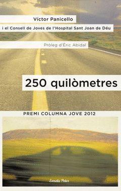 250 QUILÒMETRES. ESTRELLA POLAR-RUST