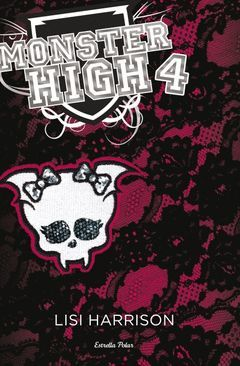 MONSTER HIGH 4: MES MORTS QUE MAI