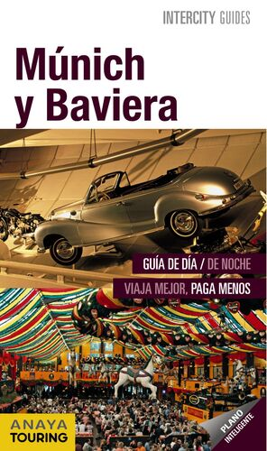 MÚNICH Y BAVIERA. ANAYA TOURING-INTERCITY GUIDES