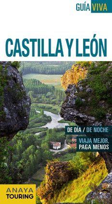 CASTILLA Y LEON.ED16.GUIA VIVA.ANAYA TOURING
