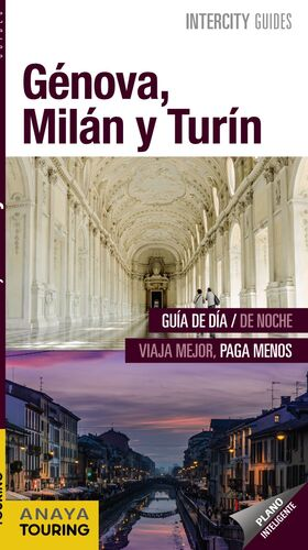 GÉNOVA, MILÁN Y TURÍN.INTERCITY GUIDES.ED17.ANAYA