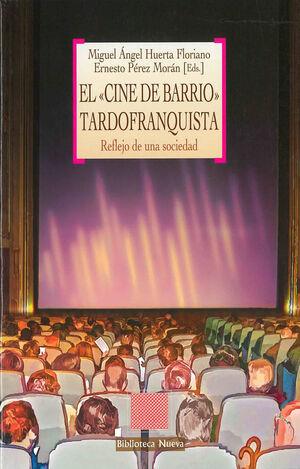 CINE DE BARRIO TARDOFRANQUISTA,EL. BIBL. NUEVA