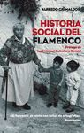 HISTORIA SOCIAL DEL FLAMENCO. PENINSULA-393-DURA