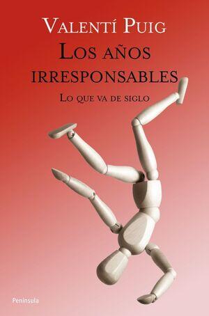 AÑOS IRRESPONSABLES, LOS.PENINSULA-RUST