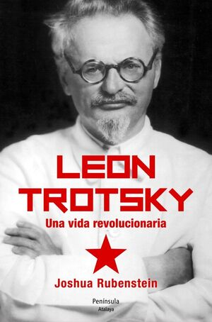 LEÓN TROTSKY. UNA VIDA REVOLUCIONARIA.PENINSULA-DURA