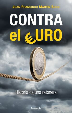 CONTRA EL EURO.PENINSULA-RUST