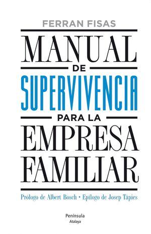 MANUAL DE SUPERVIVIENCIA PARA LA EMPRESA FAMILIAR