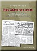 DIEZ AÑOS DE LUCHA