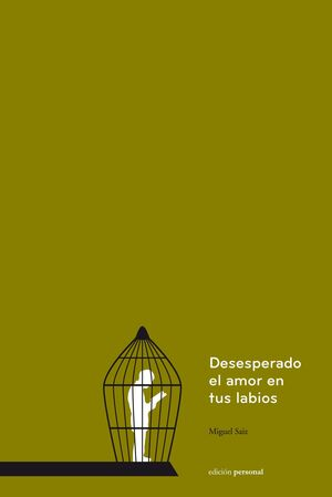 DESESPERADO EL AMOR EN TUS LABIOS