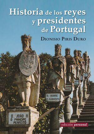 HISTORIA DE LOS REYES Y PRESIDENTES DE PORTUGAL