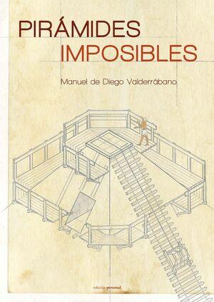 PIRÁMIDES IMPOSIBLES